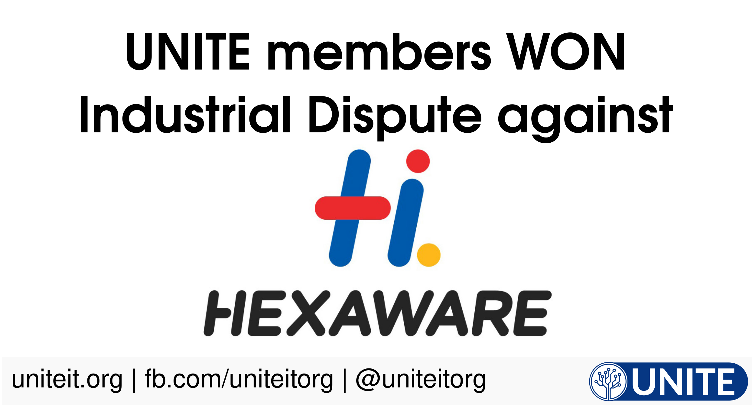 UNITE members won Industrial Dispute against Hexware